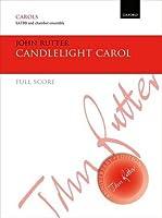 Candlelight Carol (John Rutter Anniversary Edition)
