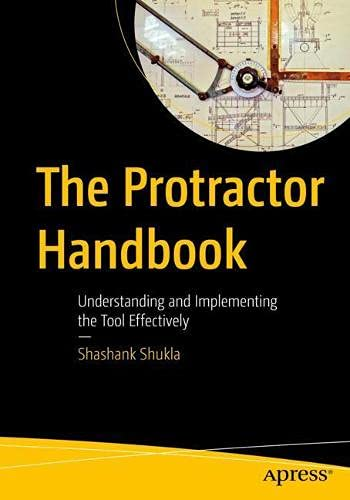 The Protractor Handbook: Understanding and Implementing the Tool Effectively Front Cover