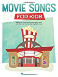 Movie Songs for Kids: Easy Piano Songbook with Lyrics