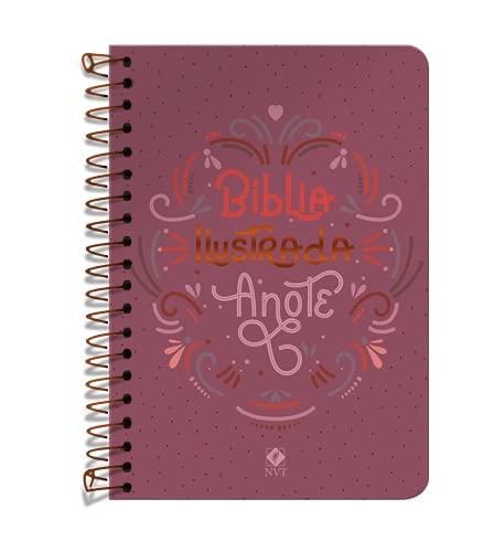 Bíblia Ilustrada Anote NVT espiral - Rosa Brilhante: Bíblia Ilustrada Anote traz ilustrações e espaços para à sua criatividade