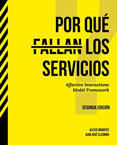 Por qué fallan los servicios: Affective Interactions Model Framework
