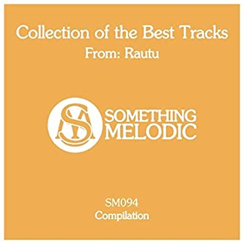 Collection of the Best Tracks From: Rautu