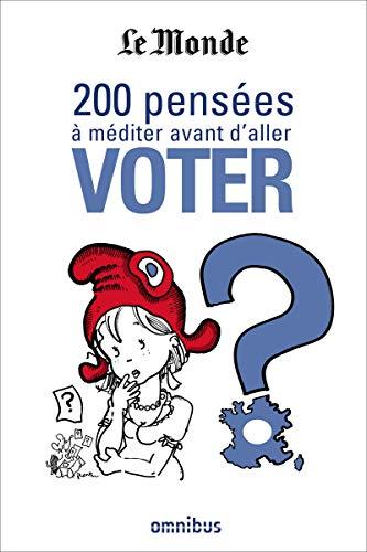 200 pensées à méditer avant d'aller voter PDF Books