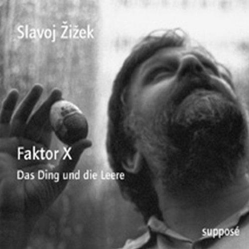 Faktor X. Das Ding und die Leere audiobook cover art