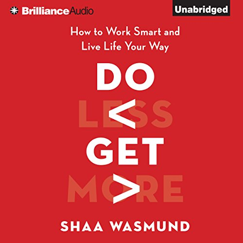 Do Less, Get More audiobook cover art