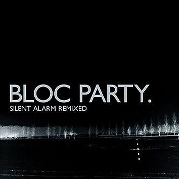 Silent Alarm (Remixed)