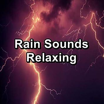 Rain Sounds Relaxing