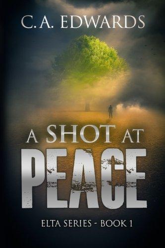 A Shot at Peace: Volume 1