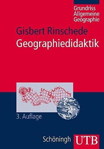 Geographiedidaktik: Grundriß Allgemeine Geographie (Uni-Taschenbücher M) von Gisbert Rinschede (September 2007) Taschenbuch