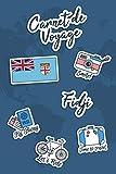 Carnet de Voyage Fidji: Journal de Voyage | 106 pages, 15,24 cm x...