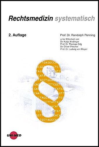 Rechtsmedizin systematisch (Klinische Lehrbuchreihe)