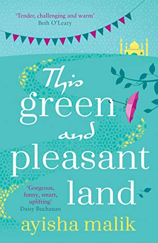 This Green and Pleasant Land: Shortlisted for The Diverse Book Awards 2020 by [Ayisha Malik]