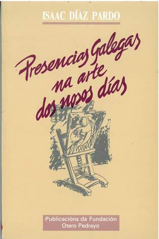 Presencias galegas na arte dos nosos dias