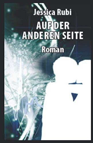 Auf der anderen Seite: Roman