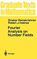 Fourier Analysis on Number Fields (Graduate Texts in Mathematics (186))
