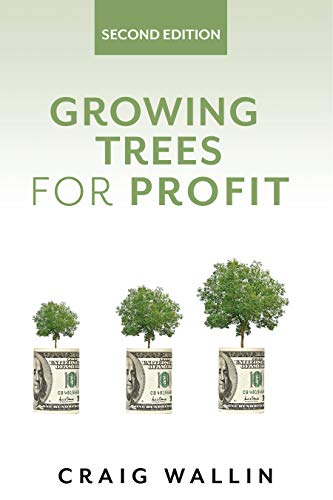 Growing Trees for Profit by [Craig  Wallin]