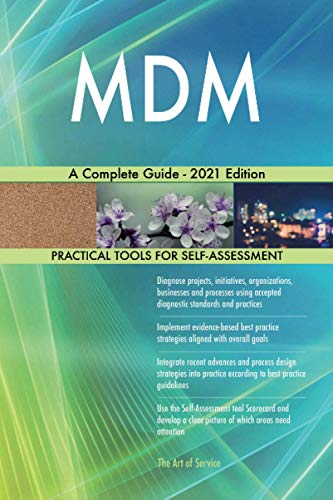 MDM A Complete Guide - 2021 Edition
