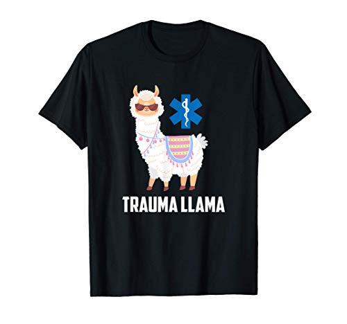 Funny Trauma Llama EMT ER Nurse First Responder Gag Gift T-Shirt