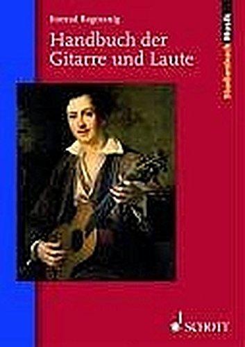 Handbuch der Gitarre und Laute (Studienbuch Musik)