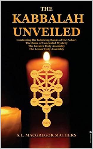 The Kabbalah Unveiled (English Edition)
