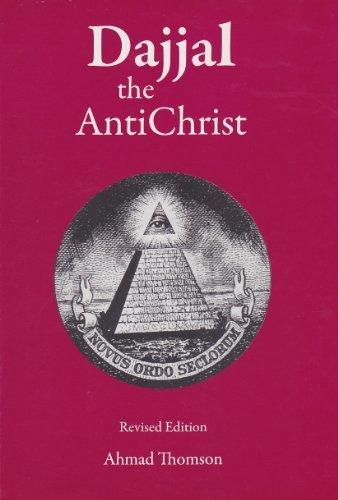 Dajjal: The Anti Christ