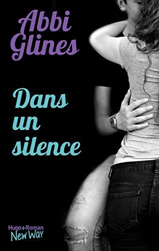 Dans un silence par [Abbi Glines, Pauline Vidal]
