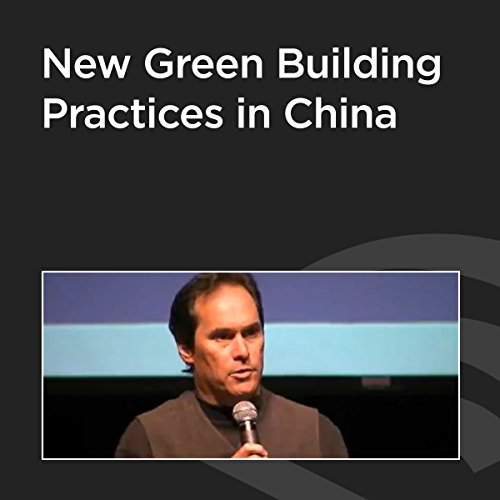 New Green Building Practices in China cover art