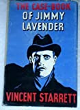 The Case-Book of Jimmy Lavender