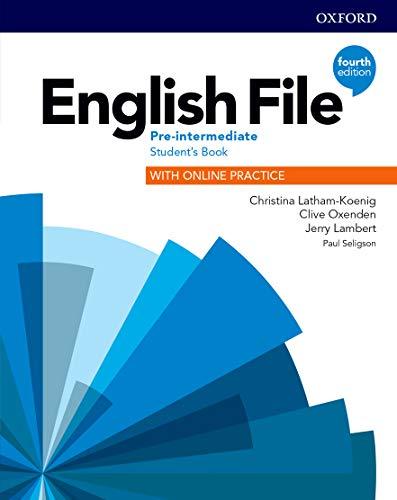 English file. Pre-intermediate. Student's book with online practice. Per le Scuole superiori. Con espansione online