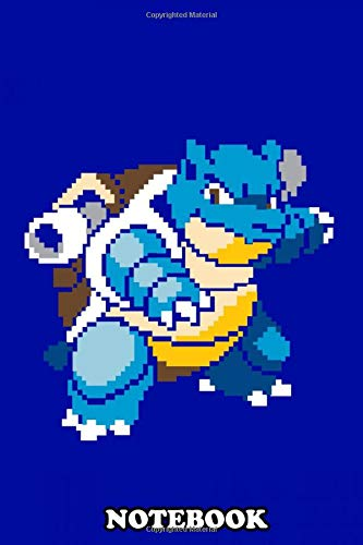 "Notebook: Pixel Blastoise , Journal for Writing, College Ruled Size 6"" x 9"", 110 Pages"