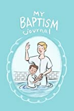 My Baptism Journal: LDS softcover 6 by 9 140 page book