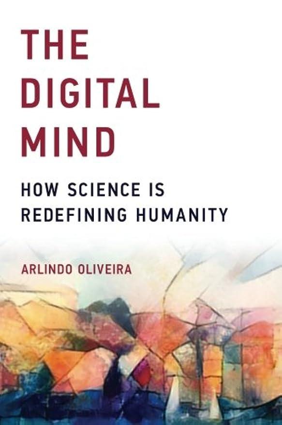 下虎看板The Digital Mind: How Science Is Redefining Humanity (The MIT Press)