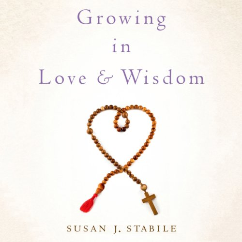 Growing in Love and Wisdom cover art