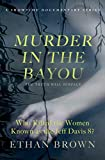 Murder in the Bayou: Who Killed the Women Known as the Jeff Davis 8? (English Edition)