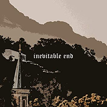 Inevitable End