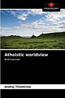 Atheistic worldview