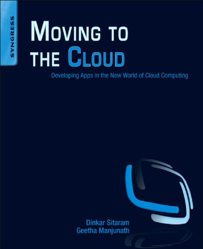 Moving To The Cloud: Developing Apps in the New World of Cloud Computing (English...