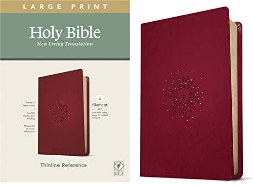 NLT Large Print Thinline Reference Holy Bible (Red Letter, LeatherLike, Aurora Cranberry): Includes Free Access to the Filament Bible App Delivering Study Notes, Devotionals, Worship Music, and Video