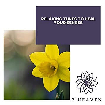 Relaxing Tunes To Heal Your Senses