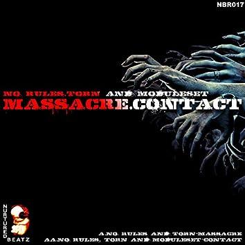 Massacre / Contact