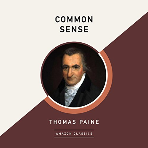 Common Sense (AmazonClassics Edition) audiobook cover art