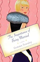 The Importance of Being Married: A Novel (Jessica Wild Book 1)