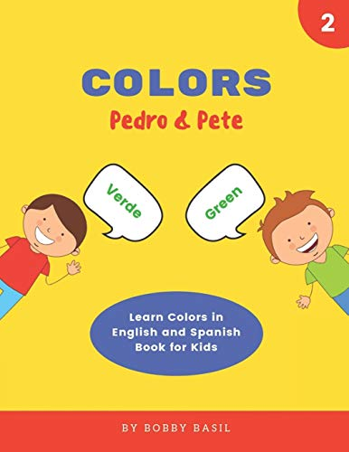 Colors: Learn Colors in English and Spanish Book for Kids