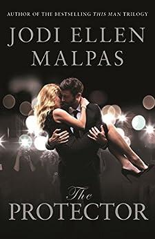 The Protector by [Jodi Ellen Malpas]