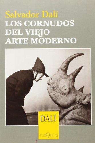 Los cornudos del viejo arte moderno (Esenciales)