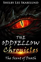 The Oddfellow Chronicles: The Scent of Death