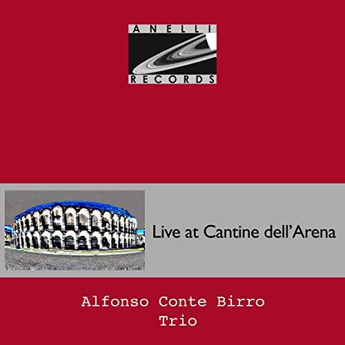 Live at Cantine de l'Arena (feat. Matteo Alfonso, Lorenzo Conte & Paolo Birro)
