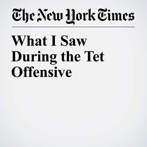 What I Saw During the Tet Offensive copertina