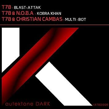 Blast-Attak / Kobra Khan / Multi-Bot