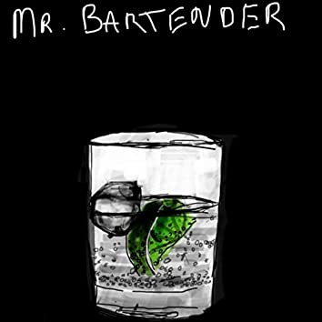 Mr. Bartender